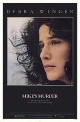 Убийство Майка   / Mike's Murder
