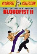 Кровавый кулак 2    / Bloodfist II