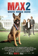 Макс 2: Герой Белого Дома / Max 2: White House Hero