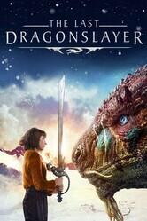 Последний убийца драконов / The Last Dragonslayer