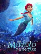 Принцесса-русалочка / The Mermaid Princess
