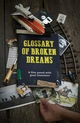 Глоссарий несбывшихся надежд / Glossary of Broken Dreams