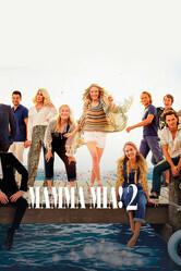 Mamma Mia!2 / Mamma Mia! Here We Go Again