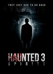 Паранормальные явления 3: Призраки / Haunted 3: Spirits