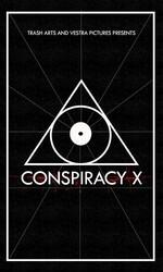 Заговор Икс / ConspiracyX