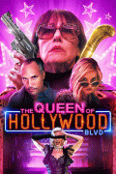 Королева Голливудского бульвара / The Queen of Hollywood Blvd