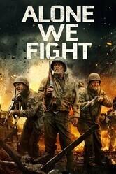 Одни в бою / Alone We Fight