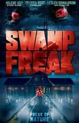 Болотное чудовище / Swamp Freak