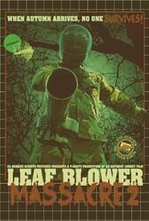 Убийца с листодувом - 2 / Leaf Blower Massacre2