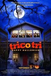 Сладость или гадость: Счастливого Хэллоуина / Trico Tri Happy Halloween