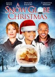 Снежный шар / A Snow Globe Christmas