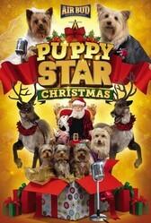 Рождество Звездного Щенка / Puppy Star Christmas