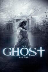 Призрак по ту сторону / The Ghost Beyond