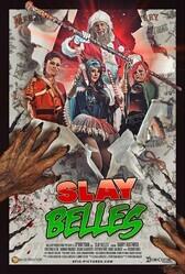 Покрошить красоток / Slay Belles