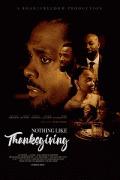 День Благодарения по-новому / Nothing Like Thanksgiving