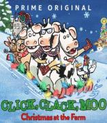 Клик, Клак, Му: Рождество на ферме / Click, Clack, Moo: Christmas at the Farm