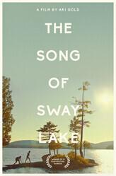 Песня о Свэй-Лэйк / The Song of Sway Lake