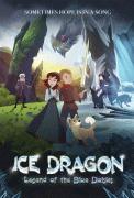 Ледяной дракон: Легенда о голубых ромашках / Ice Dragon: Legend of the Blue Daisies