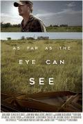 Дальше, чем ты видишь / As Far as the Eye Can See