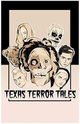 Техасские страшилки / Texas Terror Tales