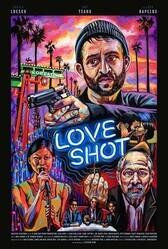 Любовный выстрел / Love Shot