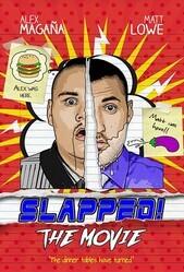 Пощёчина / Slapped! The Movie