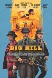 Большое убийство / Big Kill