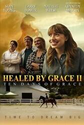 Исцеление Грэйс 2 / Healed by Grace2