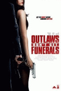 Ни траура, ни похорон / Outlaws Don't Get Funerals
