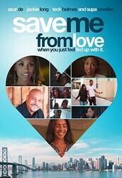 Спаси меня от любви / Save Me from Love