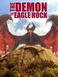 Демон Игл Рока / The Demon of Eagle Rock