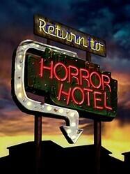 Возвращение в Отель Ужасов / Return to Horror Hotel