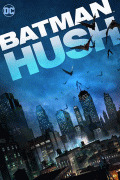 Бэтмен: Тихо! / Batman: Hush