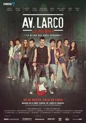 Ларко Авеню: Мюзикл / Av. Larco La Pelicula
