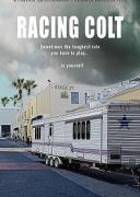 В погоне за Кольтом / Racing Colt