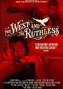 Беспощадный запад / The West and the Ruthless