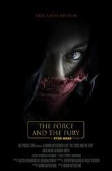 Звёздные войны: Сила и ярость / Star Wars: The Force and the Fury