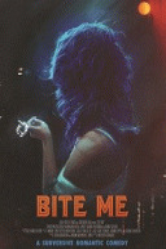 Укуси меня / Bite Me