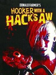 Шлюха с пилой / Hooker with a Hacksaw