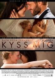 Поцелуй меня / Kyss mig