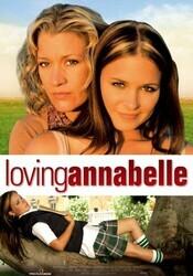 Полюбить Аннабель / Loving Annabelle