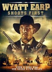 Уайетт Эрп стреляет первым / Wyatt Earp Shoots First