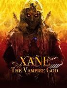 Зейн: Бог вампиров / Xane: The Vampire God