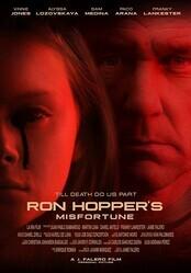 Несчастье Рона Хоппера / Ron Hopper's Misfortune