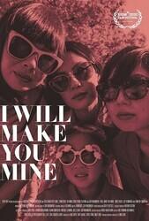Ты будешь моим / I Will Make You Mine