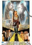 Мечта на Двоих / Twice The Dream