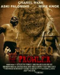 Ацтек против Бродяги / Azteq vs the Prowler