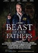 Монстр наших отцов / Beast of Our Fathers