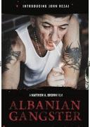 Албанский гангстер / Albanian Gangster