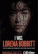 Я была Лореной Боббит / I Was Lorena Bobbitt